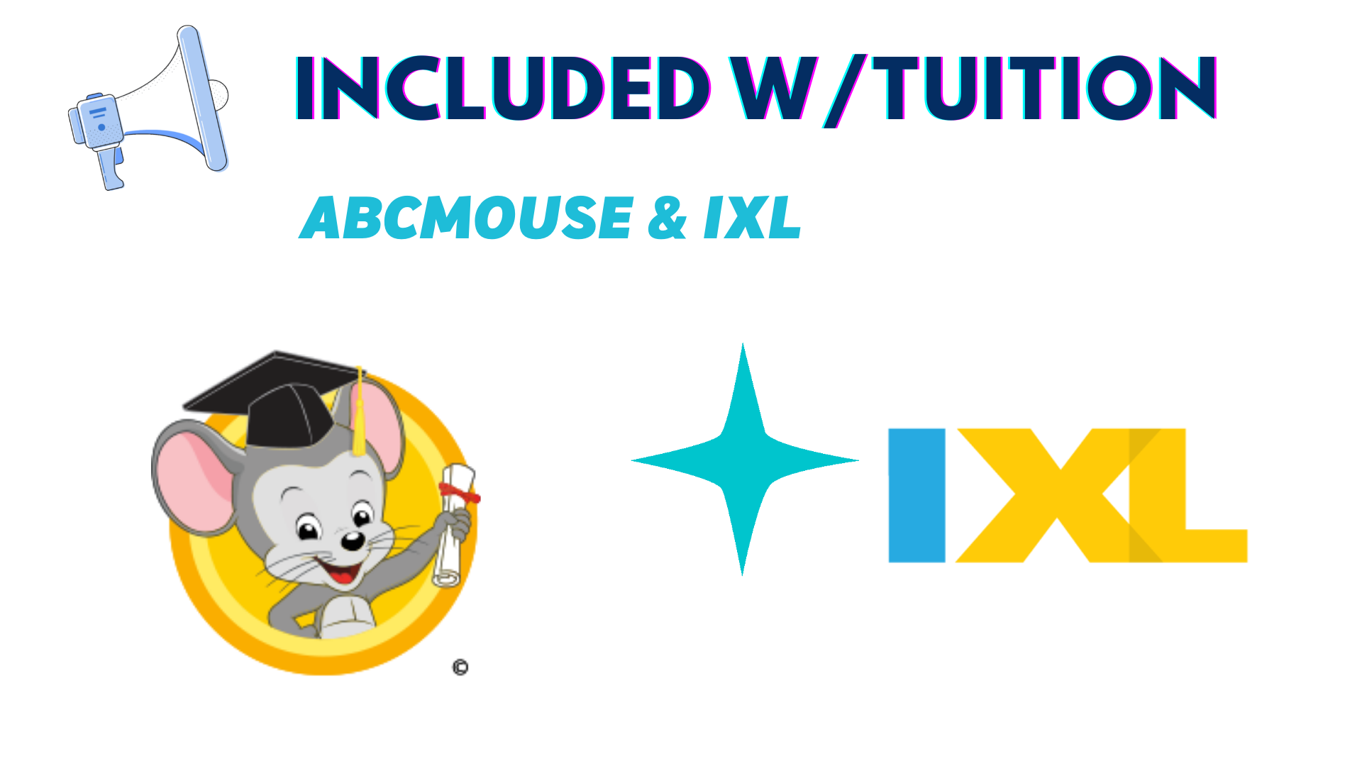BRRA Tuition Includes Abcmouse and IXL